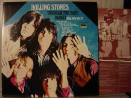 ROLLING STONES / THROUGH THE PAST,DARKLY(BIG HITS