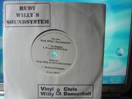 RUDY WILLY'S SOUNDSYSTEM/VINYL WILLY & CHRIS DONNE