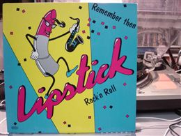 LIPSTICK ROCK'N ROLL  / REMEMBER THEN