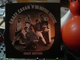 CRAZY CAVAN 'N' THE RHYTHM ROCKERS / CRAZY RHYTHM