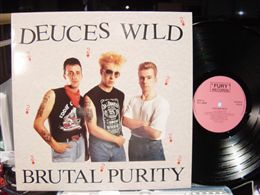 DEUCES WILD / BRUTAL PURITY