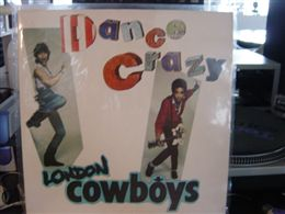 LONDON COWBOY / DANCE CRAZY
